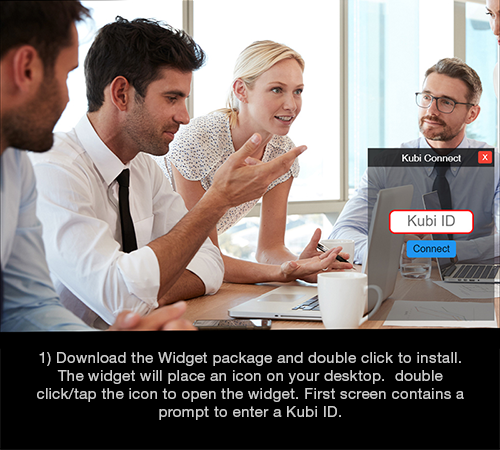 Kubi Connect Widget for Windows screen 1: Install and open the widget