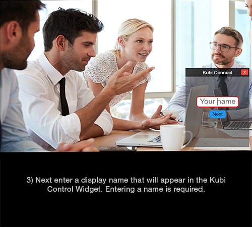 Kubi Connect Widget for Windows screen 3: Enter your display name prompt