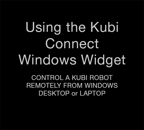 Kubi Connect Widget for Windows Intro